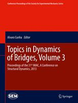 Topics in Dynamics of Bridges, Volume 3