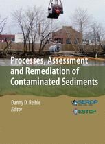 Processes, Assessment and Remediation of Contaminated Sediments