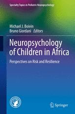 Neuropsychology of Children in Africa