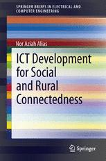 ICT Development for Social and Rural Connectedness