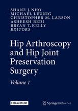 Hip Arthroscopy and Hip Joint Preservation Surgery