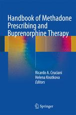 Handbook of Methadone Prescribing and Buprenorphine Therapy