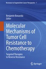 Molecular Mechanisms of Tumor Cell Resistance to Chemotherapy