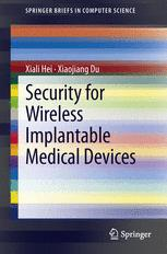 Security for Wireless Implantable Medical Devices