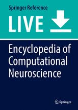 Encyclopedia of Computational Neuroscience