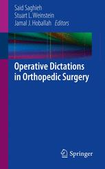 Operative Dictations in Orthopedic Surgery