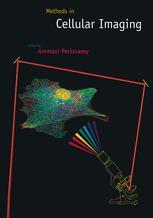 Methods in Cellular Imaging