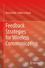 Feedback Strategies for Wireless Communication