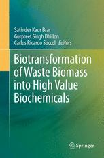 Biotransformation of Waste Biomass into High Value Biochemicals