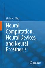 Neural Computation, Neural Devices, and Neural Prosthesis