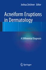 Acneiform Eruptions in Dermatology