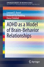ADHD as a Model of Brain-Behavior Relationships