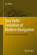 Quo Vadis: Evolution of Modern Navigation