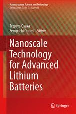 Nanoscale Technology for Advanced Lithium Batteries