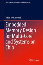 Embedded Memory Design for Multi-Core and Systems on Chip