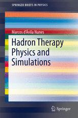 Hadron Therapy Physics and Simulations