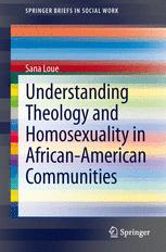 Understanding Theology and Homosexuality in African American Communities