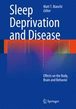 Sleep Deprivation and Disease