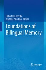 Foundations of Bilingual Memory