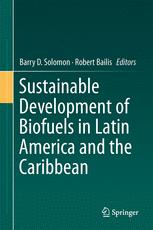 Sustainable Development of Biofuels in Latin America and the Caribbean