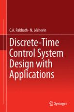 Discrete-Time Control System Design with Applications