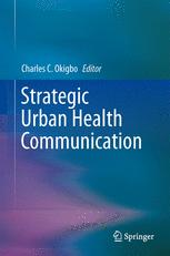 Strategic Urban Health Communication
