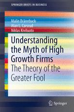 Understanding the Myth of High Growth Firms