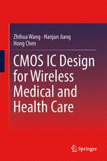 CMOS IC Design for Wireless Medical and Health Care