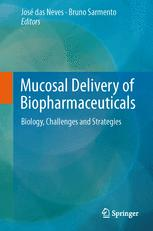 Mucosal Delivery of Biopharmaceuticals