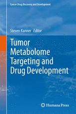 Tumor Metabolome Targeting and Drug Development