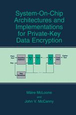 System-on-Chip Architectures and Implementations for Private-Key Data Encryption