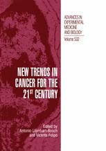 New Trends in Cancer for the 21st Century