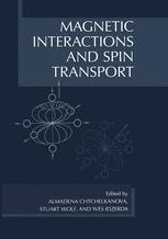 Magnetic Interactions and Spin Transport
