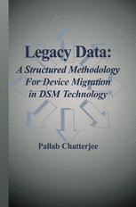Legacy Data: A Structured Methodology for Device Migration in DSM Technology