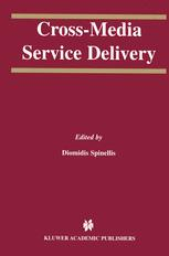 Cross-Media Service Delivery