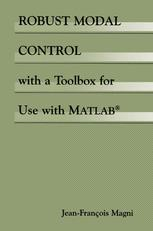 Robust Modal Control with a Toolbox for Use with MATLAB®