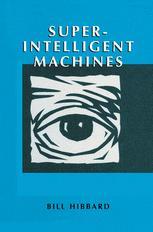 Super-Intelligent Machines