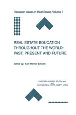 Real Estate Education Throughout the World: Past, Present and Future