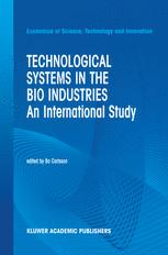 Technological Systems in the Bio Industries
