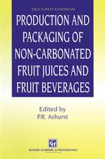 Production and Packaging of Non-Carbonated Fruit Juices and Fruit Beverages