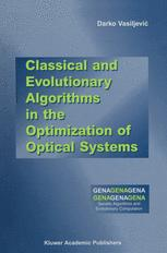 Classical and Evolutionary Algorithms in the Optimization of Optical Systems
