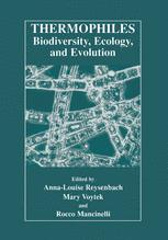 Thermophiles Biodiversity, Ecology, and Evolution
