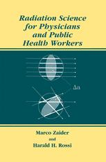 Radiation Science for Physicians and Public Health Workers