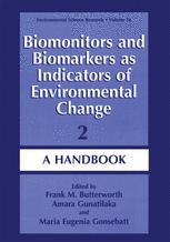 Biomonitors and Biomarkers as Indicators of Environmental Change 2