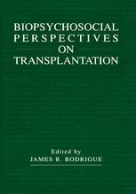 Biopsychosocial Perspectives on Transplantation