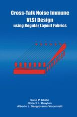 Cross-Talk Noise Immune VLSI Design Using Regular Layout Fabrics