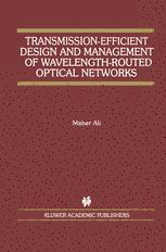 Transmission-Efficient Design and Management of Wavelength-Routed Optical Networks