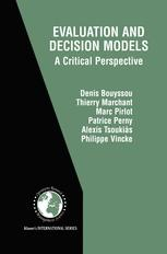 Evaluation and Decision Models