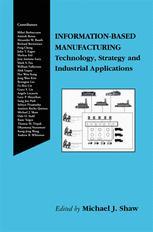 Information-Based Manufacturing