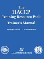 The HACCP Training Resource Pack Trainer's Manual